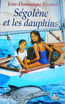 """Jean-Dominique Formet """"Ségolène et les dauphins"""""""