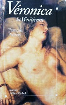 """François Pédron """"Véronica la Vénitienne"""""""