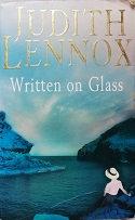 """Judith Lennox """"Written on Glass"""""""