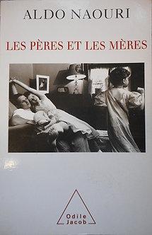 """Aldo Naouri """"Les pères et les mères"""""""