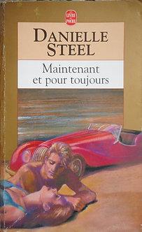 """Danielle Steel """"Maintenant et pour toujours"""""""