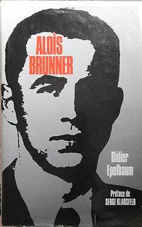 "Didier Epelbaum ""Alois Brunner"""