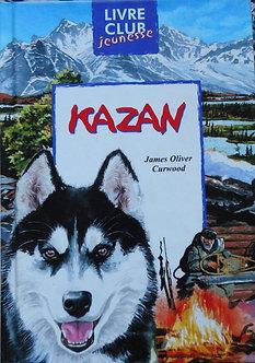 """James Oliver Curwood """"Kazan"""""""