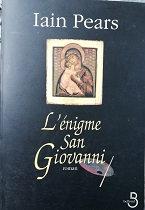 "Iain Pears ""L'énigme San Giovanni"""