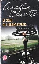 """Agatha Christie """"Le crime de l'Orient-Express"""""""