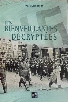 """Marc Lemonier """"Les bienveillantes décryptées"""""""