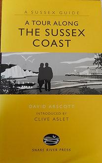 """David Arscott """"A tour along the Sussex coast"""""""