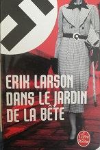 """Erik Larson """"Dans le jardin de la bête"""""""