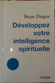 "Brian Draper ""Développez votre intelligence spirituelle"""