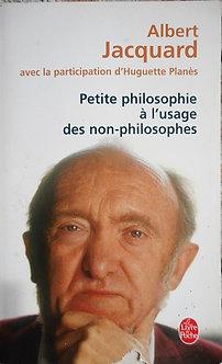 """Albert Jacquard """"Petite philosophie à l'usage des non-philosophes"""""""