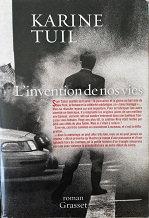 "Karine Tuil ""L'invention de nos vies"""
