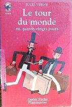 """Jules Verne """"Le tour du monde en 80 jours"""""""