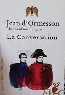 """Jean d'Ormesson """"La conversation"""""""