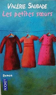 "Valérie Saubade ""Les petites sœurs"""