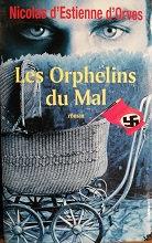 """Nicolas d'Estienne d'Orves """"Les orphelins du Mal"""""""