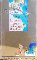 """Roald Dahl """"La potion magique de Georges Bouillon"""""""