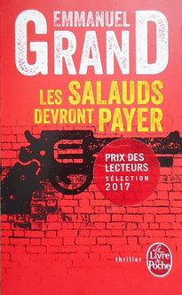 """Emmanuel Grand """"Les salauds devront payer"""""""