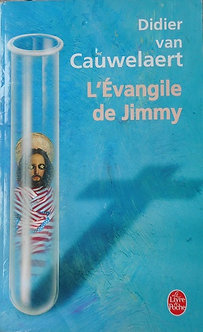 """Didier Van Cauwelaert """"L'évangile de Jimmy"""""""