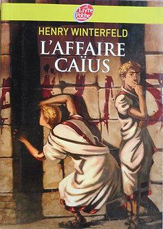 "Henry Winterfeld ""L'affaire Caïus"""