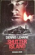 "Dennis Lehane ""Shutter Island"""