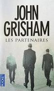 "John Grisham ""Les partenaires"""