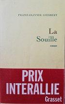 "Franz-Olivier Giesbert ""La Souille"""