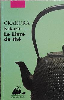"""Kakuzô Okakura """"Le Livre du thé"""""""