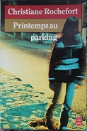 "Christiane Rochefort ""Printemps au parking"""