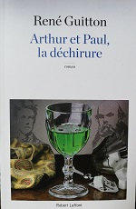 """René Guitton """"Arthur et Paul, la déchirure"""""""