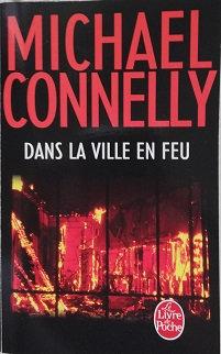 """Michael Connelly """"Dans la ville en feu"""""""