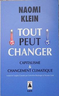 """Naomi Klein """"Tout peut changer"""""""