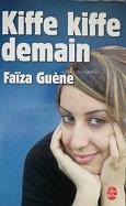 """Faïza Guène """"Kiffe kiffe demain"""""""
