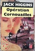 """Jack Higgins """"Opération Cornouailles"""""""