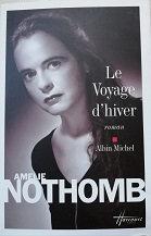 """Amélie Nothomb """"Le voyage d'hiver"""""""