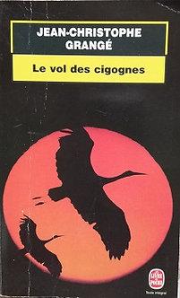 """Jean-Christophe Grangé """"Le vol des cigognes"""""""