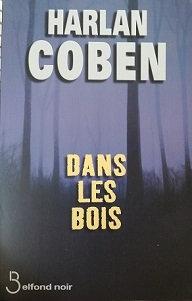 """Harlan Coben """"Dans les bois"""""""