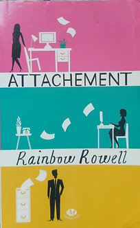 "Rainbow Rowell ""Attachement"""