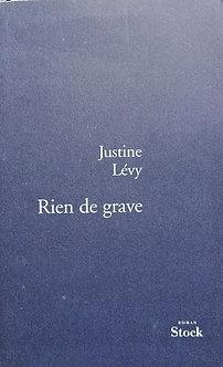 """Justine Lévy """"Rien de grave"""""""