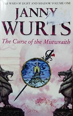 "Janny Wurts ""The Curse of the Mistwaith"""