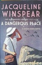 """Jacqueline Winspear """"A dangerous place"""""""