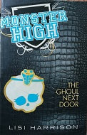 "Lisi Harrison ""The Ghoul next door"""