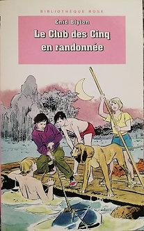 """Enid Blyton """"Le Club des cinq en randonnée"""""""