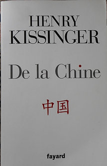 "Henry Kissinger ""De la Chine"""
