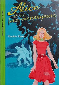 """Caroline Quine """"Alice et les faux-monnayeurs"""""""