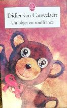 "Didier Van Cauwelaert ""Un objet en souffrance"""