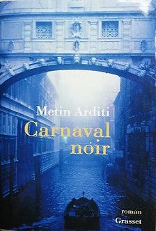 """Metin Arditi """"Carnaval noir"""""""