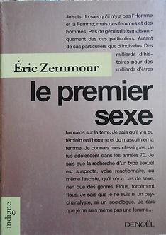 """Eric Zemmour """"Le premier sexe"""""""