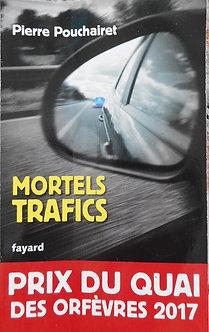 """Pierre Pouchairet """"Mortels trafics"""""""