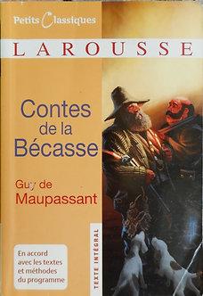 """Guy de Maupassant """"Contes de la Bécasse"""""""