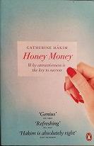 "Catherine Hakim ""Honey Money"""